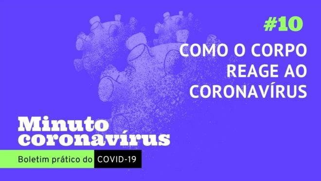 Minuto coronavírus: como o corpo humano se defende?