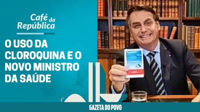 As regras para o uso da cloroquina e o próximo ministro da Saúde: assista à análise