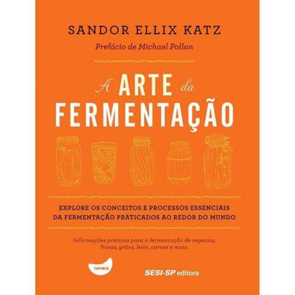 """Capa do livro """"A Arte da Fermentação"""""""