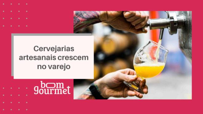 Cervejarias artesanais no varejo
