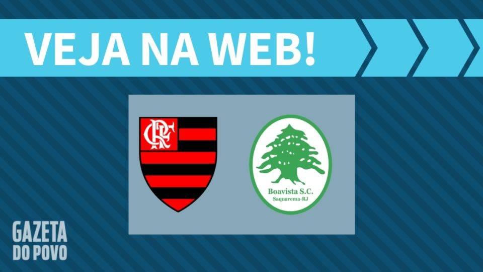 Flamengo x Boavista AO VIVO: como assistir ao jogo na Internet