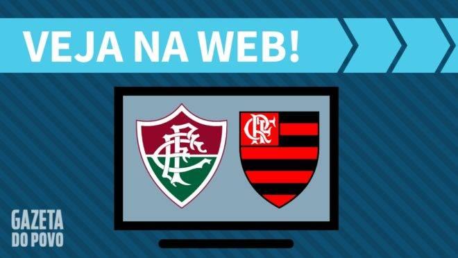 Fluminense x Flamengo AO VIVO: como assistir a final do Carioca na internet