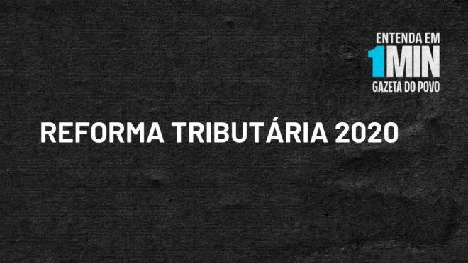 Reforma Tributária 2020 do ministro Paulo Guedes prevê nova configuração de impostos e será dividida em quatro fases.