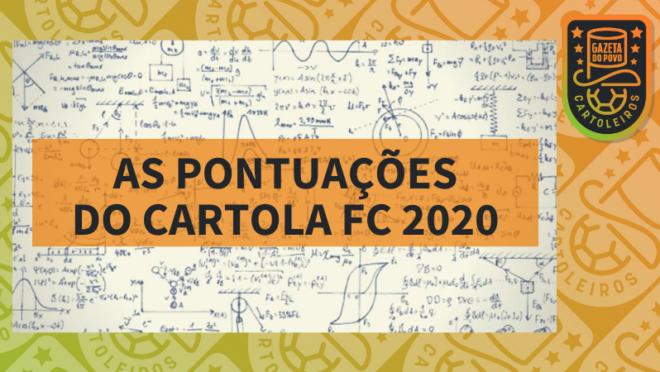 Veja quais são as pontuações do Cartola FC 2020