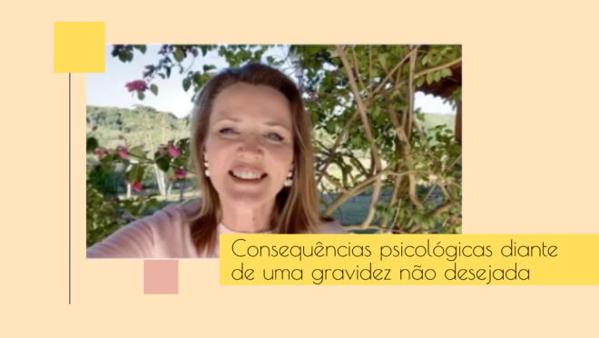 Consequências psicológicas diante de uma gravidez não desejada