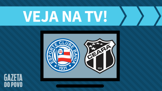 Bahia x Ceará AO VIVO: saiba como assistir ao jogo na TV