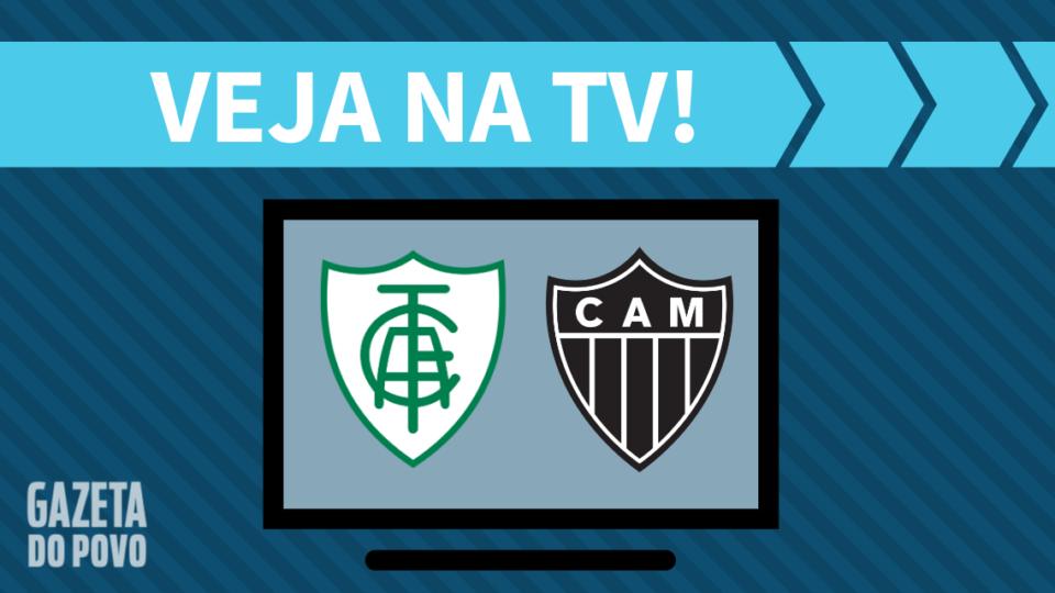 América-MG x Atlético-MG AO VIVO: saiba como assistir ao jogo na TV