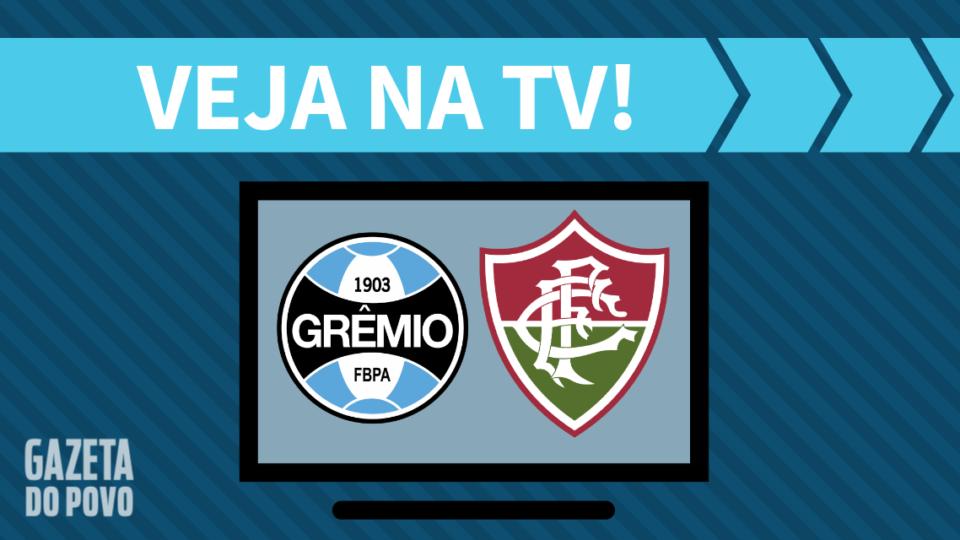 Grêmio x Fluminense AO VIVO: saiba como assistir ao jogo na TV