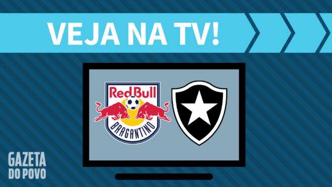 Red Bull Bragantino x Botafogo AO VIVO: saiba como assistir na TV