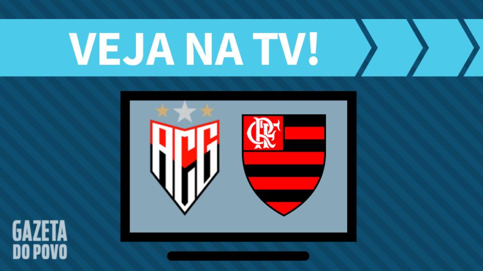 Atlético-GO x Flamengo AO VIVO: saiba como assistir ao jogo na TV