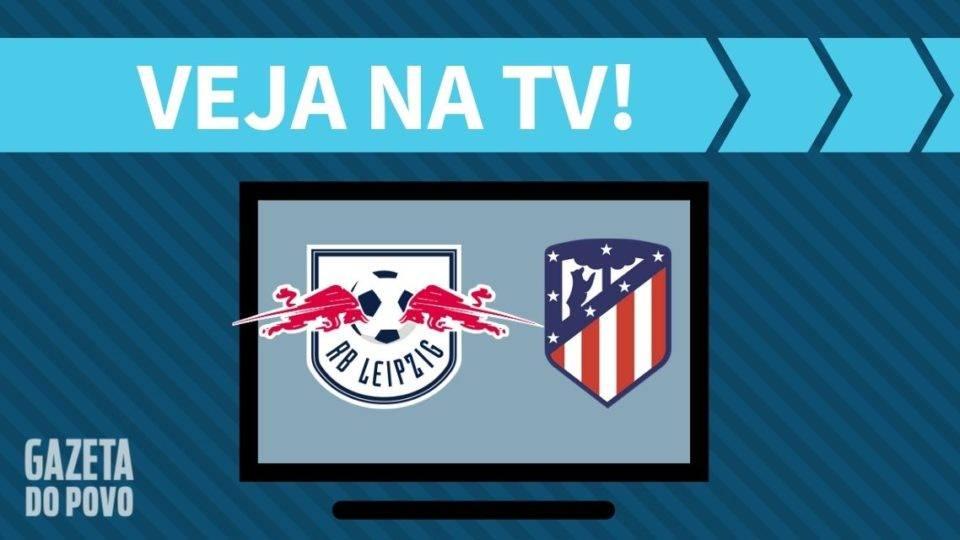RB Leipzig x Atlético de Madrid AO VIVO: saiba como assistir ao jogo na TV