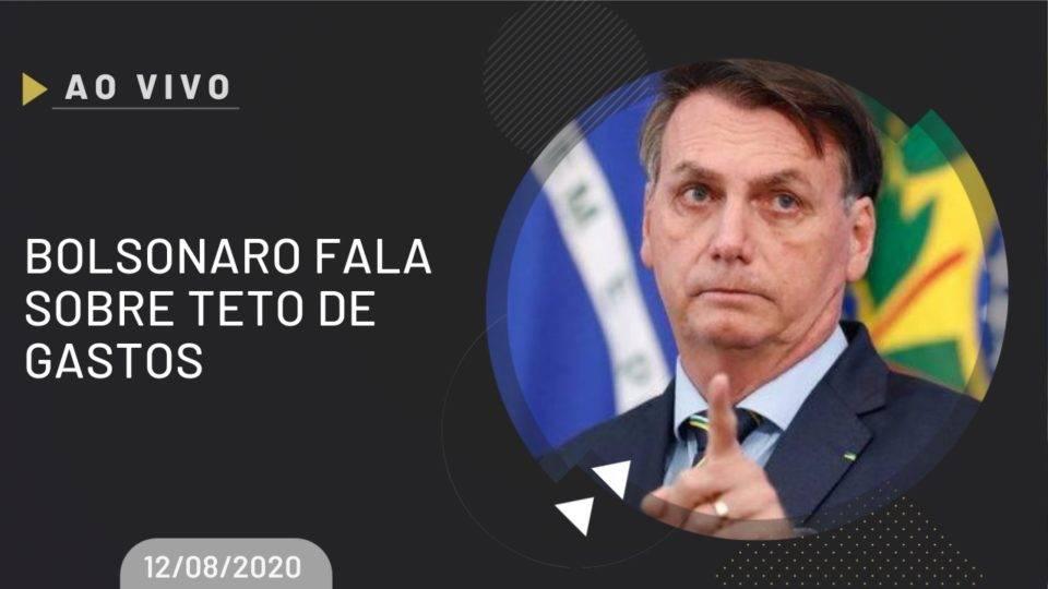 Ao vivo   Bolsonaro fala sobre teto de gastos do Governo Federal
