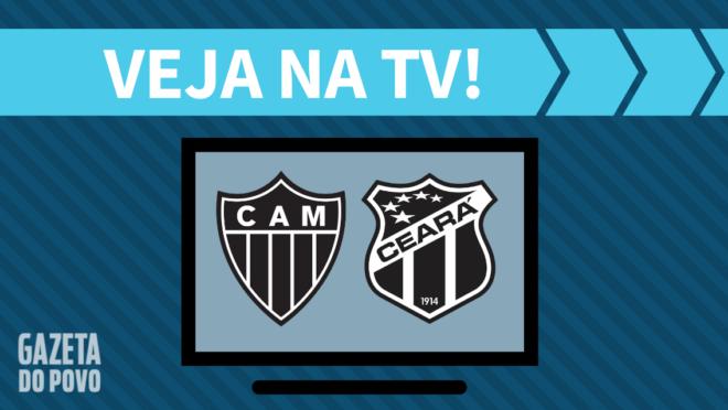 Atlético-MG x Ceará: saiba como assistir ao jogo na TV