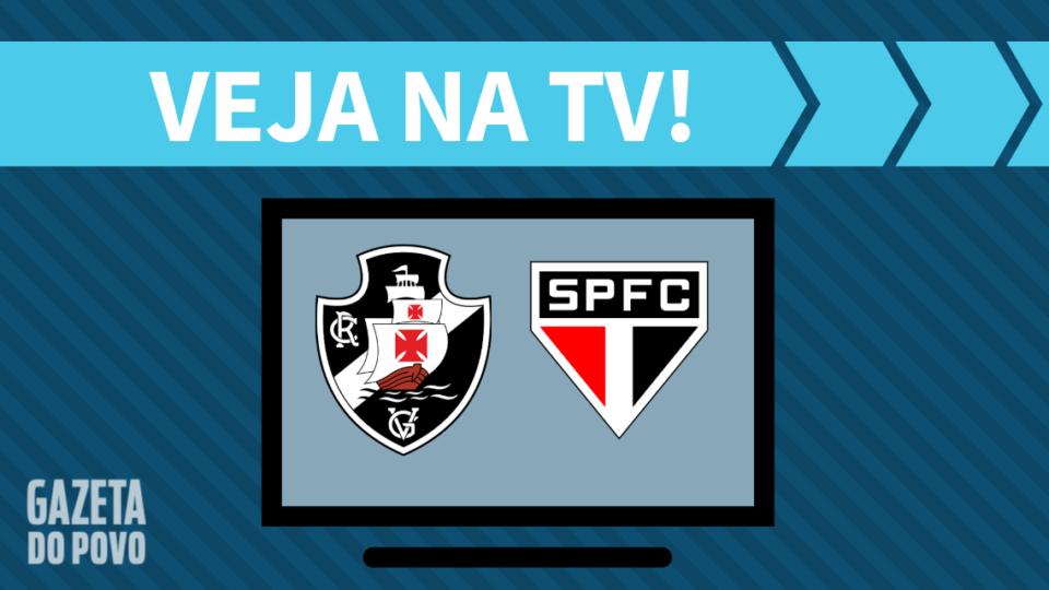 Vasco x São Paulo AO VIVO: saiba como assistir ao jogo na TV