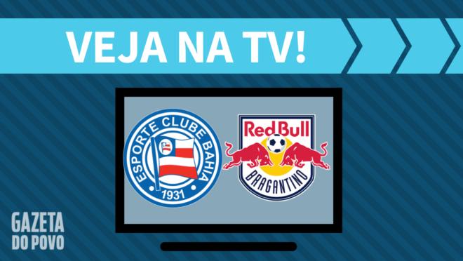 Bahia x Red Bull Bragantino AO VIVO: saiba como assistir ao jogo na TV