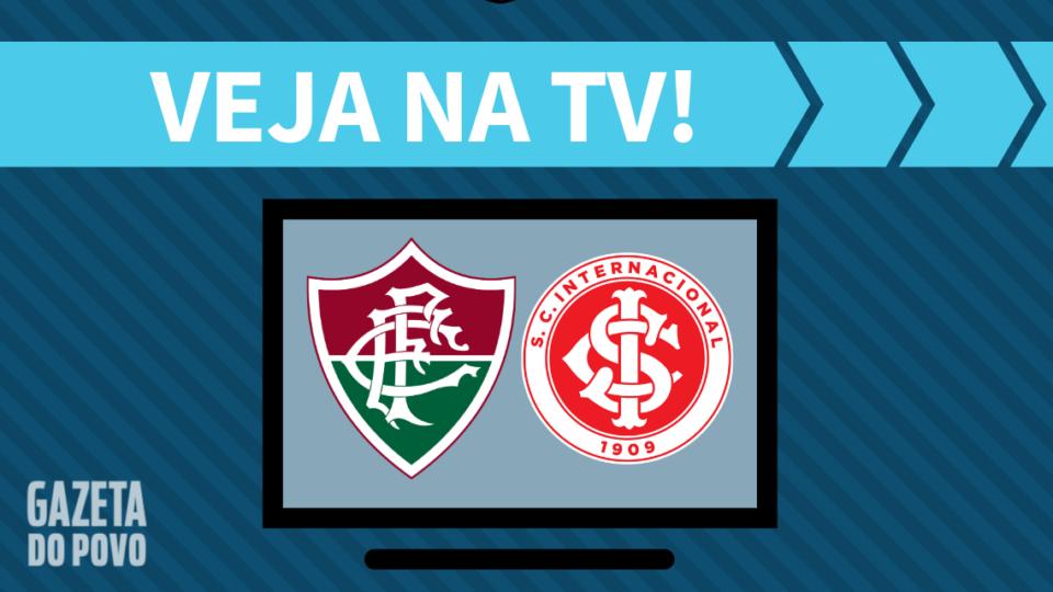 Fluminense x Internacional AO VIVO: saiba como assistir ao jogo na TV