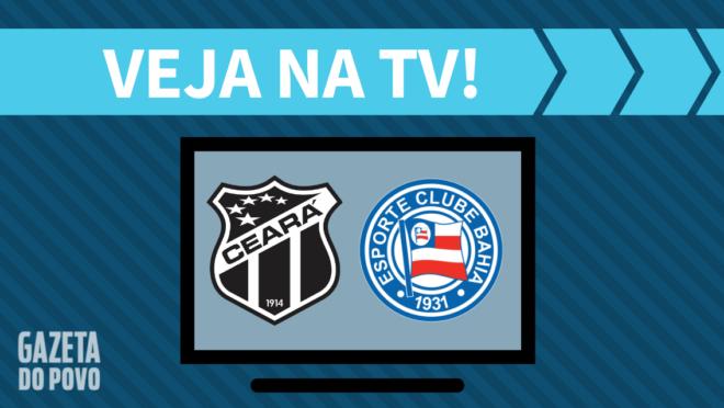 Ceará x Bahia AO VIVO: saiba como assistir na TV