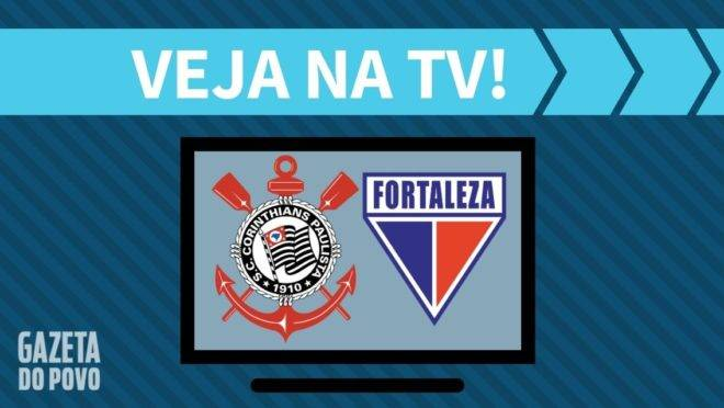 Corinthians X Fortaleza Ao Vivo Saiba Como Assistir Ao Jogo Na Tv