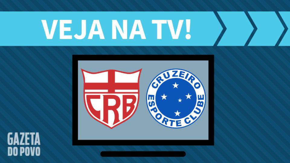 CRB x Cruzeiro AO VIVO: saiba como assistir ao jogo na TV