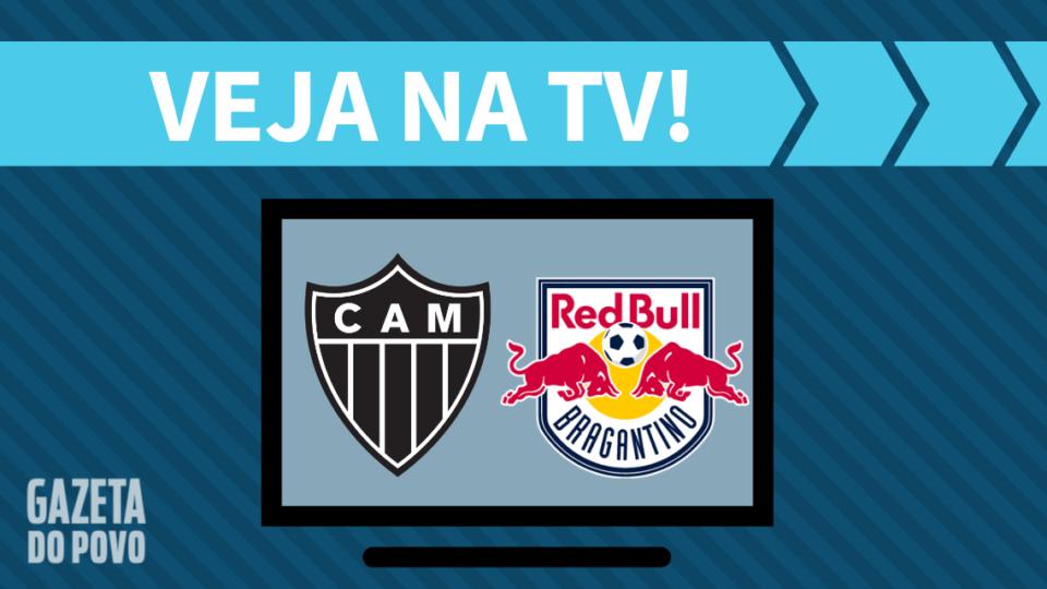 Atlético-MG x Red Bull Bragantino AO VIVO: saiba como assistir ao jogo na TV