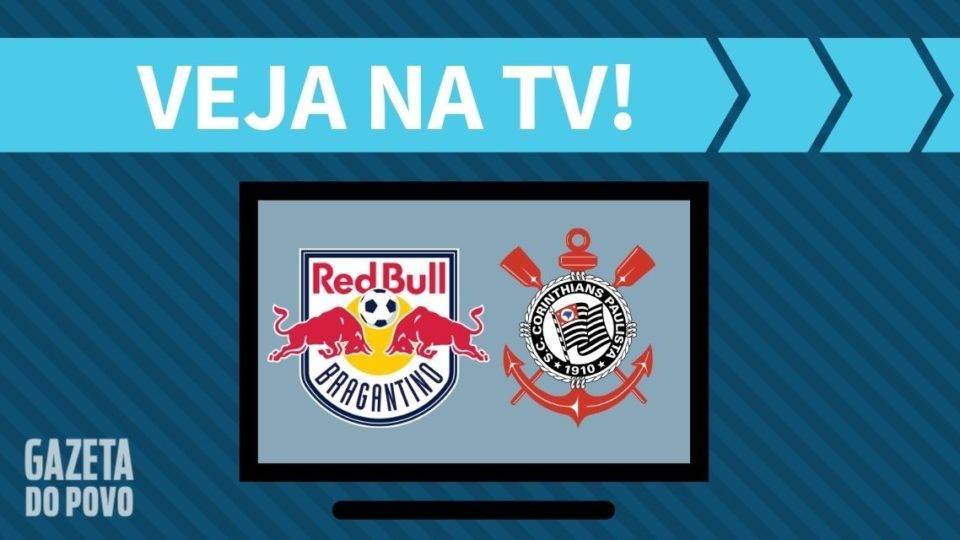 Red Bull Bragantino x Corinthians AO VIVO: saiba como assistir na TV