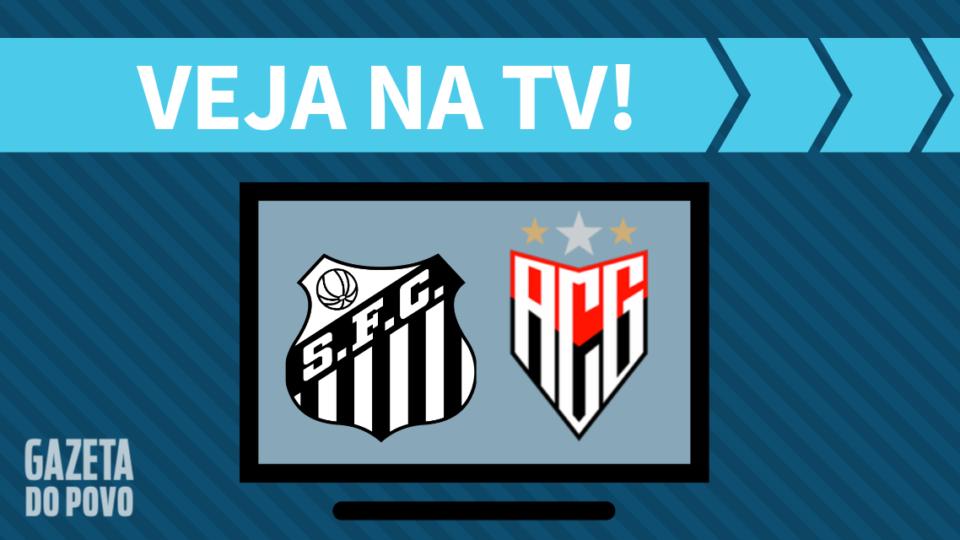 Santos x Atlético-GO AO VIVO: saiba como assistir na TV