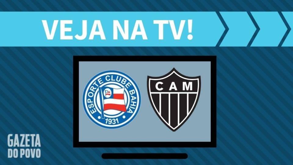 Bahia x Atlético-MG AO VIVO: saiba como assistir ao jogo na TV