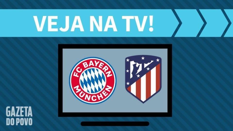 Bayern x Atlético de Madrid AO VIVO: saiba como assistir ao jogo na TV