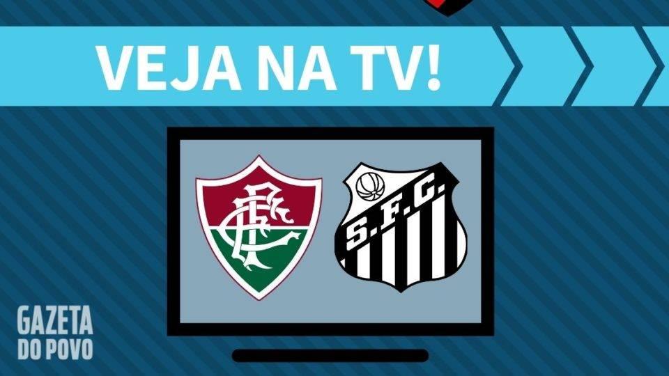 Fluminense x Santos AO VIVO: saiba como assistir ao jogo na TV