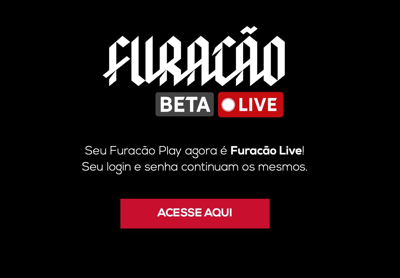 Furacão Play virou Furacão Live.
