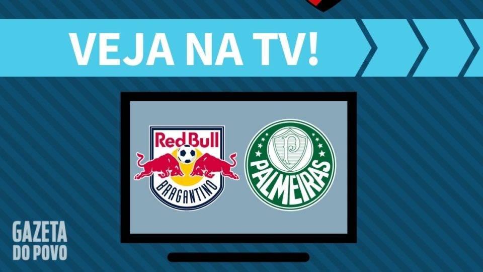 Red Bull Bragantino x Palmeiras AO VIVO: saiba como assistir ao jogo na TV