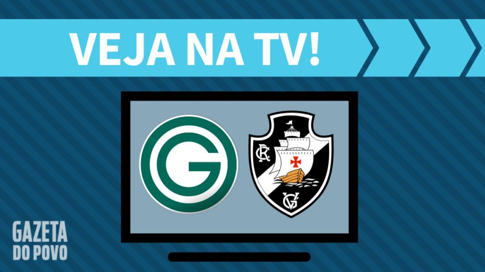 Goiás x Vasco AO VIVO: saiba como assistir ao jogo na TV