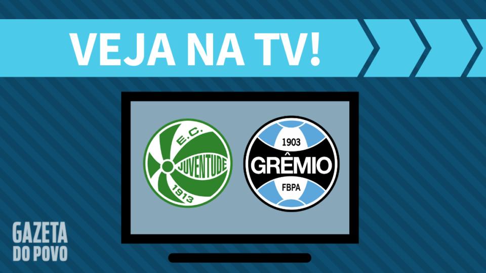 Juventude x Grêmio AO VIVO: saiba como assistir ao jogo na TV