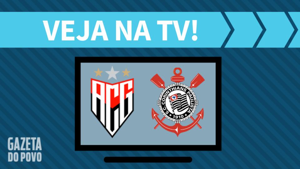 Atlético-GO x Corinthians AO VIVO: saiba como assistir ao jogo na TV