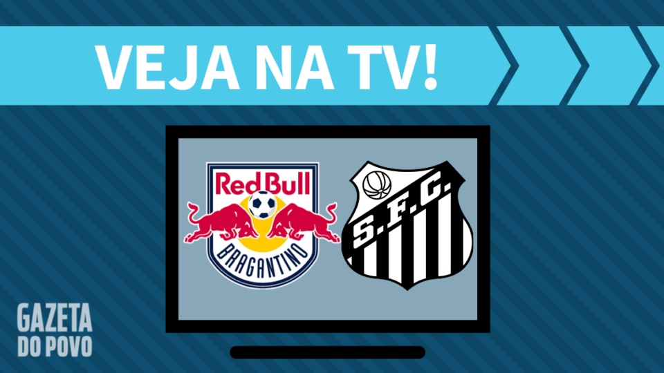 RB Bragantino x Santos AO VIVO: saiba como assistir ao jogo na TV