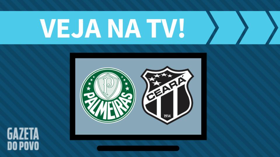 Palmeiras x Ceará AO VIVO: saiba como assistir ao jogo na TV