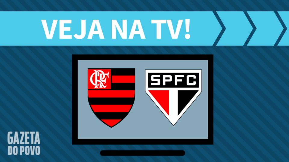 Flamengo x São Paulo AO VIVO: saiba como assistir ao jogo na TV