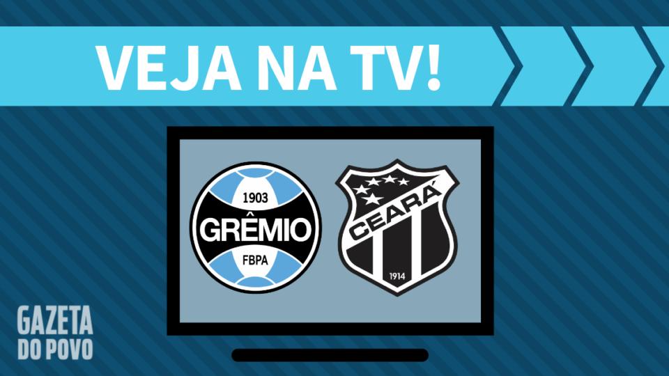 Grêmio x Ceará AO VIVO: saiba como assistir ao jogo na TV