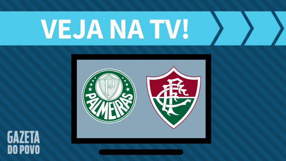 Palmeiras x Fluminense AO VIVO: saiba como assistir ao jogo na TV
