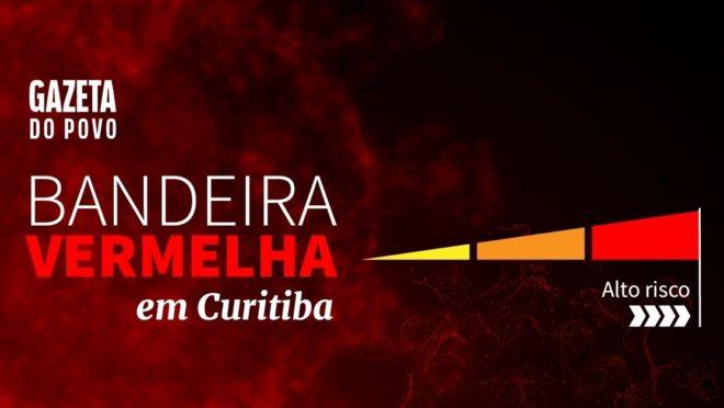 Prefeitura de Curitiba decide prorrogar bandeira vermelha até dia 5 de abril