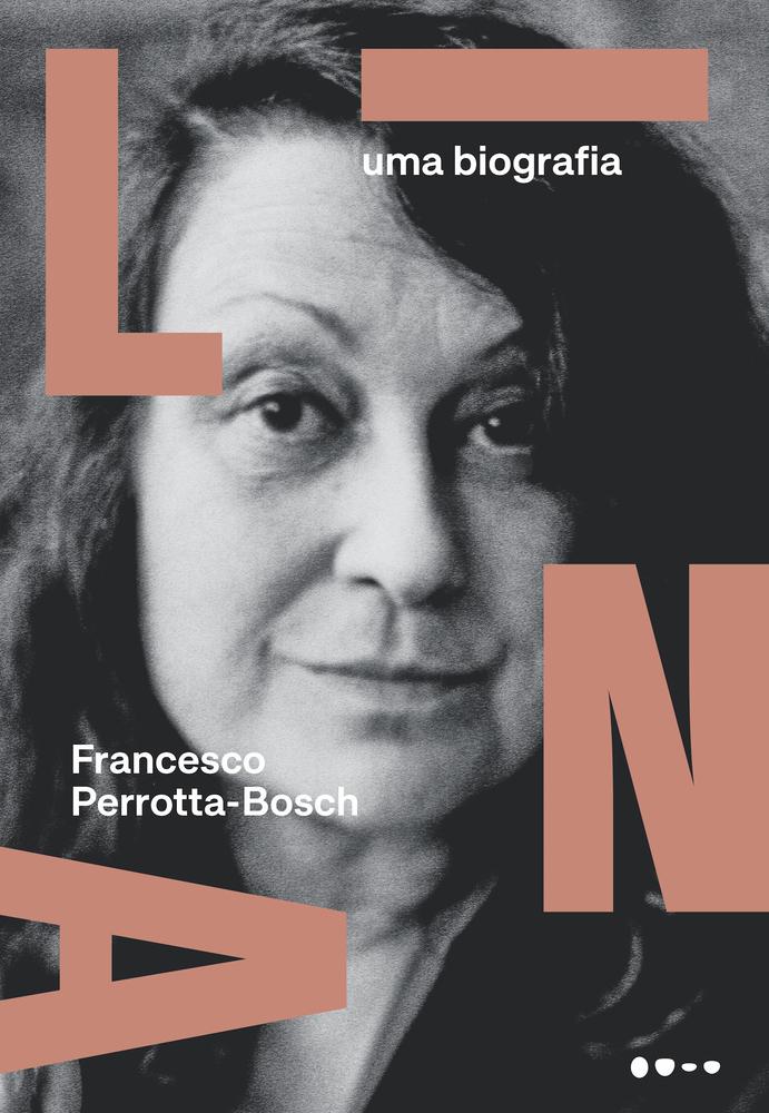Capa da nova biografia sobre Lina Bo Bardi, publicada pela Todavia.