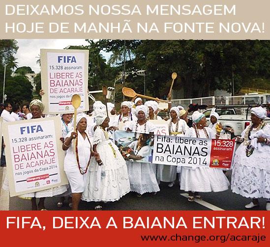 Ação da Change.org que fez com que as baianas de acarajé de Salvador vencessem a Fifa na Copa do Mundo do Brasil