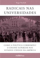 Radicais nas universidades: como a política corrompeu o ensino superior