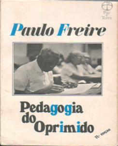 Pedagogia do oprimido: uma resenha devastadora do mais famoso livro de Paulo Freire