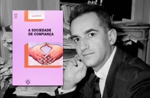 A Sociedade de Confiança em Alain Peyrefitte