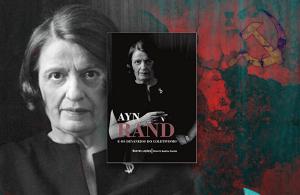 """""""Ayn Rand e os devaneios do coletivismo"""": o Objetivismo na coleção """"Breves Lições"""""""