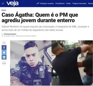"""Distorções da mídia afetam sua credibilidade: o caso de Gabriel Monteiro, o PM que """"agrediu"""" um jovem no enterro de Ágatha"""