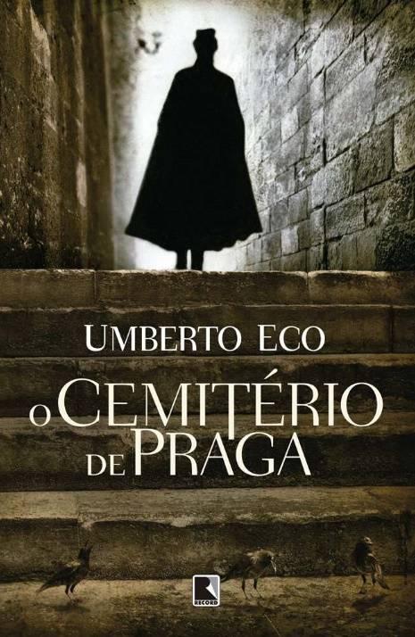 Umberto Eco, O cemitério de Praga (capa da edição da Record)
