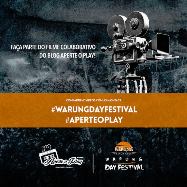 Faça parte do filme colaborativo e independente do Warung Day Festival produzido pelo Blog Aperte o Play!