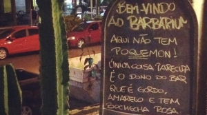 Bar de Curitiba faz placa anti-Pokémon Go e viraliza